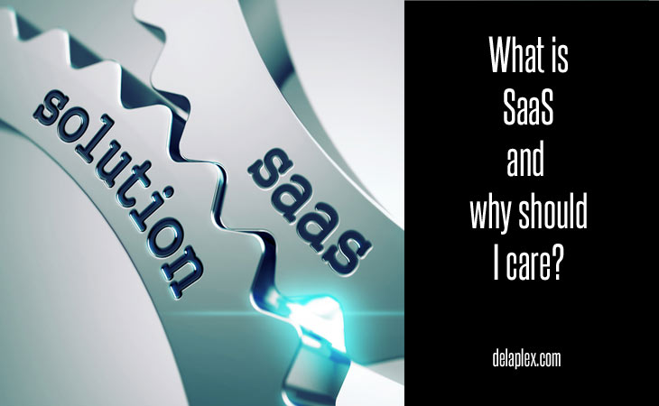 What is SaaS and why should I care?