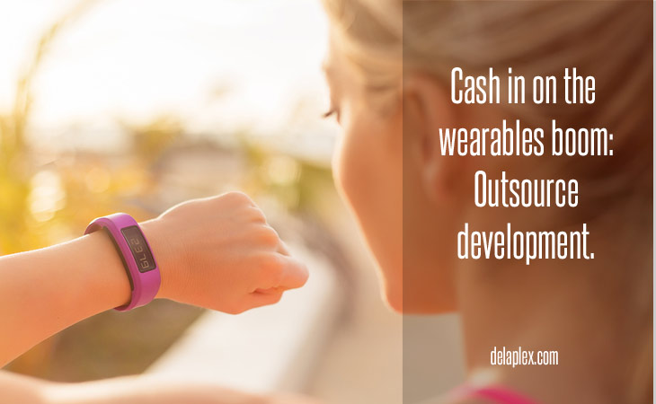 Cash in on the wearables boom: Outsource development